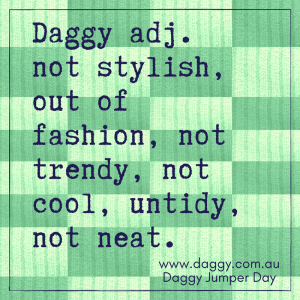 daggy-definition