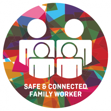 Safe and Connected Family Worker